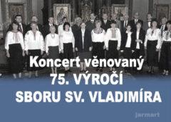 Koncert u příležitosti 75. výročí sboru sv. Vladimíra